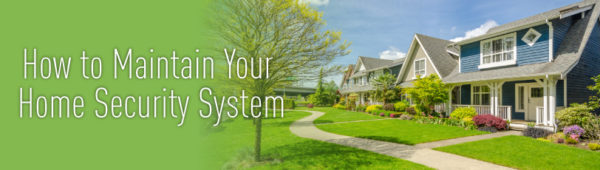 home security maintenance